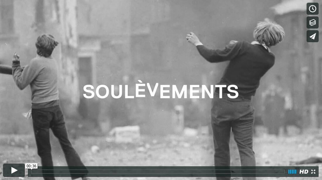 Soulèvements — Teaser de l'exposition /